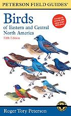 Birds Of Eastern And Central North America; Fifth Edition : Peterson Field Guides.