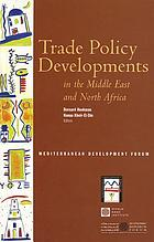 Trade policy developments in the Middle East and North Africa