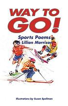 Way to go! : sports poems