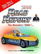 Road report, 1999 : the motorist's