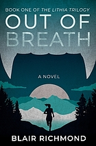Out of breath : a novel