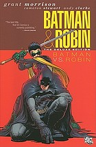 Batman & Robin. Volume 2, Batman vs. Robin