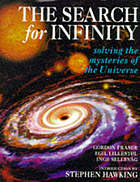The search for infinity : solving the mysteries of the Universe