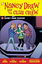 Nancy Drew and the Clue Crew. #2, Secret sand sleuths