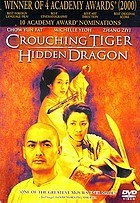 Wo hu cang long = Wo hu cang long = Crouching tiger, hidden dragon