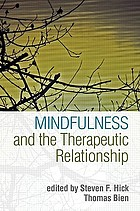 Mindfulness and the therapeutic relationship