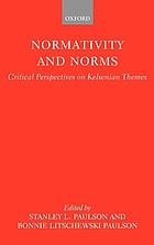 Normativity and norms : critical perspectives on Kelsenian themes