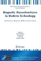 Magnetic nanostructures in modern technology : spintronics, magnetic MEMS and recording