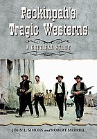 Peckinpah's tragic westerns : a critical study