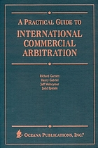 A practical guide to international commercial arbitration