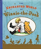 The enchanted world of Winnie-the-Pooh