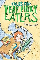 Book cover: Tale for Ver Picky eaters