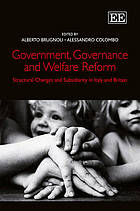 Government, governance and welfare reform : structural changes and subsidiarity in Italy and Britain