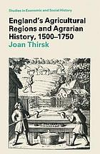 Agricultural regions and agrarian history in England, 1500-1750
