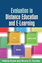 Evaluation in distance education and e-learning : the unfolding model