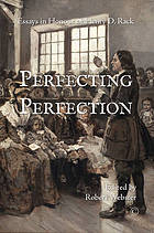 Perfecting Perfection : Essays in Honour of of Henry D. Rack