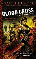 Blood cross : a Jane Yellowrock novel