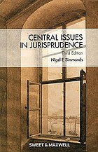 Central issues in jurisprudence : justice, law and rights