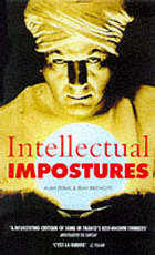 Intellectual impostures : postmodern philosophers' abuse of science