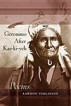 Geronimo after Kas-ki-yeh : poems
