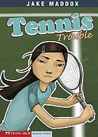 Tennis trouble