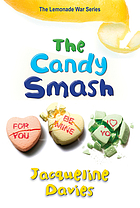 Lemonade war series. 4, The candy smash