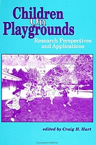 Children on playgrounds : research perspectives and applications
