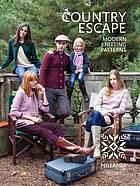 Country escape : modern knitting patterns