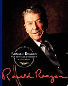 Ronald Reagan : our fortieth president