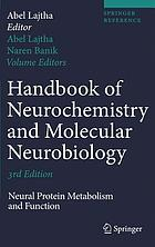 Handbook of neurochemistry and molecular neurobiology. Neural protein metabolism and function