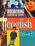 Discovering careers for your future. English.