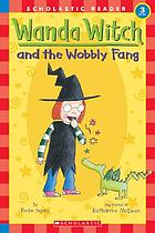 Wanda Witch and the wobbly fang