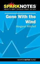 Gone with the wind : Margaret Mitchell