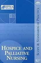 Hospice and palliative nursing : scope and standards of practice