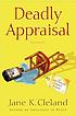 Deadly appraisal by  Jane K Cleland