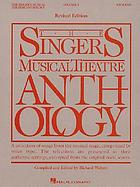 The singer's musical theatre anthology : a collection of songs from the musical stage, categorized by voice type. Soprano. Volume 1