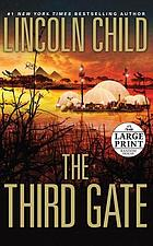 The third gate : a novel