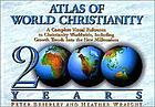 Atlas of world Christianity : 2000 years