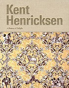 Kent Henricksen : a season of delight