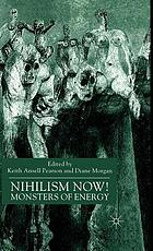 Nihilism now! : monsters of energy