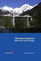 Structural systems : behaviour and design
