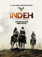 Indeh : a story of the Apache wars