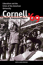 Cornell '69 : liberalism and the crisis of the American university