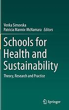 Schools for health and sustainability : theory, research and practice