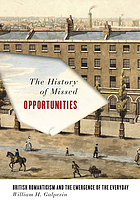 The history of missed opportunities : British Romanticism and the emergence of the everyday