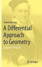 A differential approach to geometry