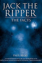 Jack the Ripper : the facts