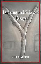 Dowsing and science : essays