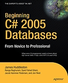 Beginning C♯ 2005 databases : from novice to professional