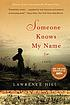 Someone knows my name : [a novel] by  Lawrence Hill